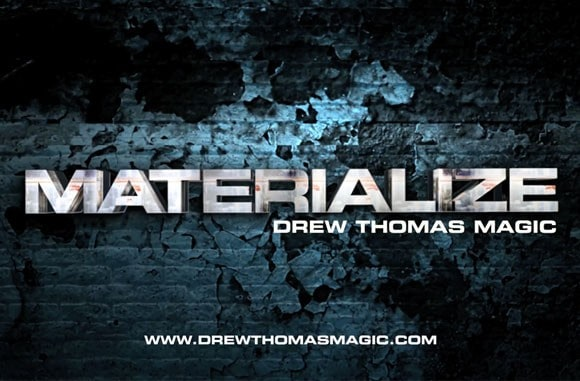 Drew Thomas Magic: Materialize